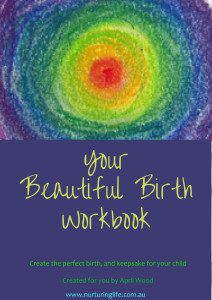 Your Beautiful Birth Workbook by April Wood